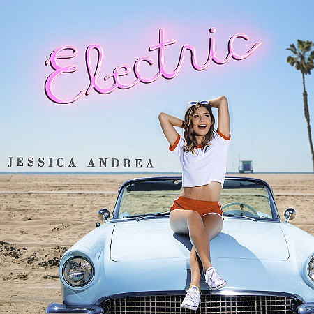 Jessica Andrea – Electric (EP) (2017) mp3 - 320kbps