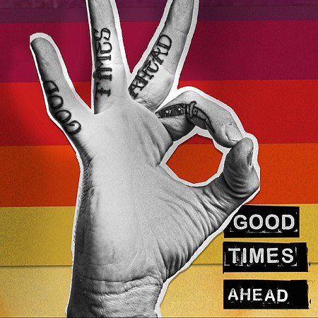 GTA – Good Times Ahead (2016) mp3 - 320kbps