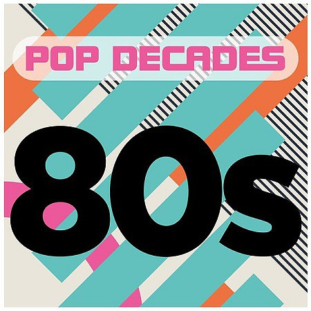 V.A. Pop Decades 80s (2016) mp3 320kbps