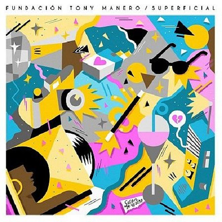Fundacion Tony Manero - Superficial (2014) mp3 - 320kbps