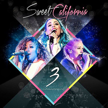 Sweet California – 3 (Ladies' Night Tour Edition) (2017) mp3 - 320kbps