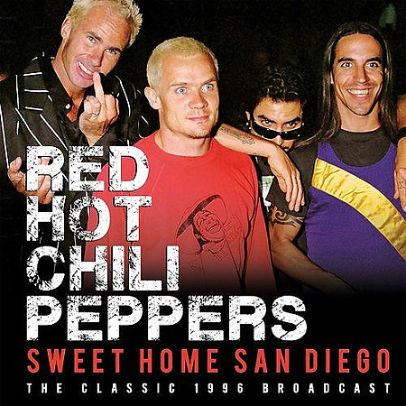 Red Hot Chili Peppers - Sweet Home San Diego (Live) (2016) mp3 - 320kbps