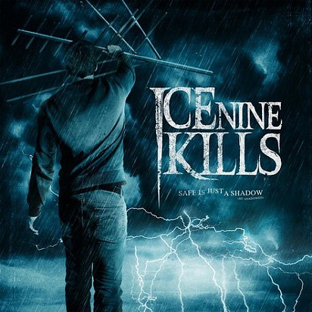 Ice Nine Kills – Safe Is Just a Shadow (Re-Shadowed and Re-Recorded) (2017) mp3 - 320kbps