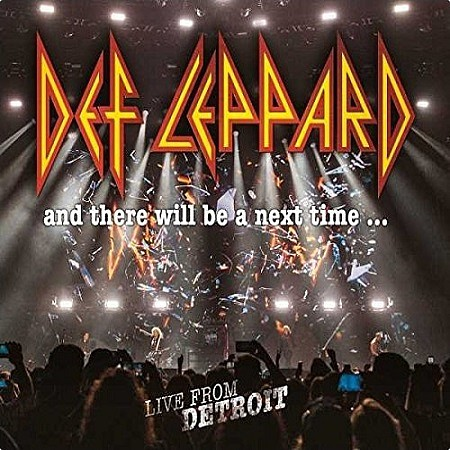 Def Leppard – And There Will Be A Next Time… Live From Detroit (2017) mp3 - 320kbps