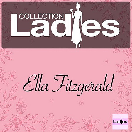 Ella Fitzgerald – Ladies Collection (2017) mp3 - 320kbps