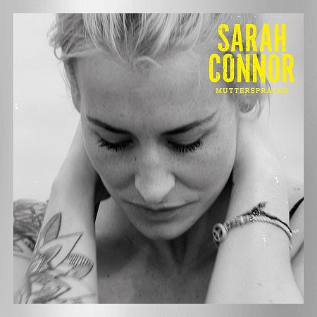 Sarah Connor – Muttersprache (Special Deluxe Edition) (2016) mp3 - 320kbps
