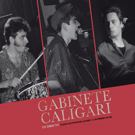 Gabinete Caligari – En directo (Colegio Mayor Mendel, Madrid, 11 febrero 1984) (2016) mp3 320kbps