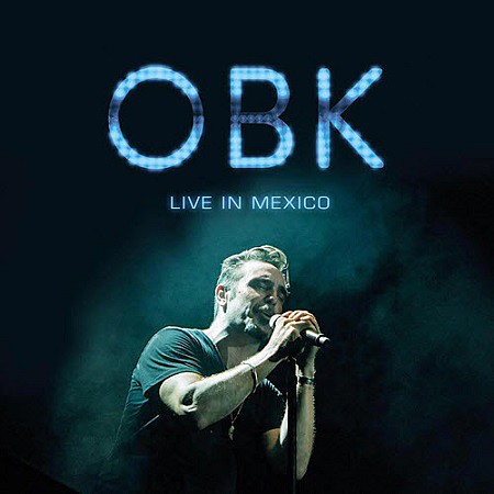 OBK - Live in Mexico (2016) mp3 - 320kbps