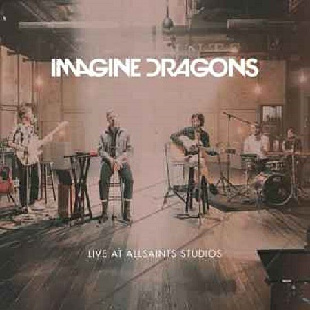 Imagine Dragons – Live at AllSaints Studios (EP) (2017) mp3 - 320kbps