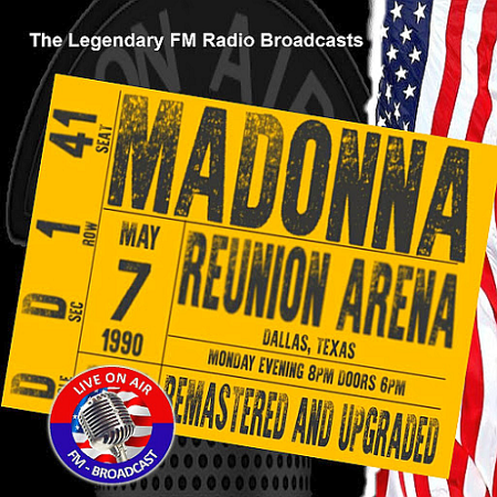 Madonna – Legendary FM Broadcasts – Reunion Arena, Dallas Texas 7th May 1990 (2016) mp3 - 320kbps
