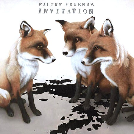 Filthy Friends – Invitation (2017)