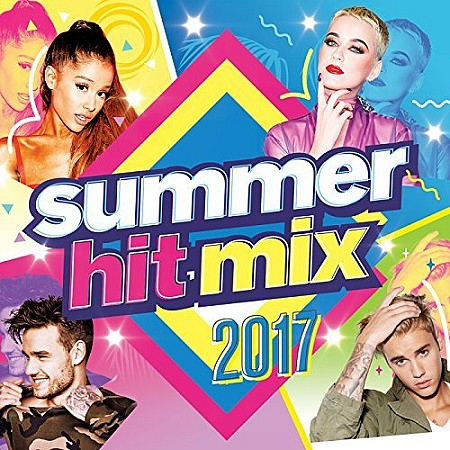 V.A. Summer Hit Mix 2017 mp3 - 320kbps