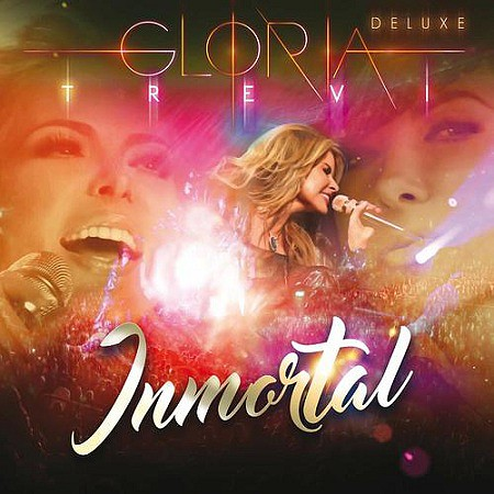 Gloria Trevi – Inmortal (Deluxe Edition) (2016) mp3 320kbps