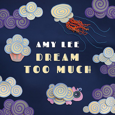 Amy Lee – Dream Too Much (2016) mp3 - 320kbps