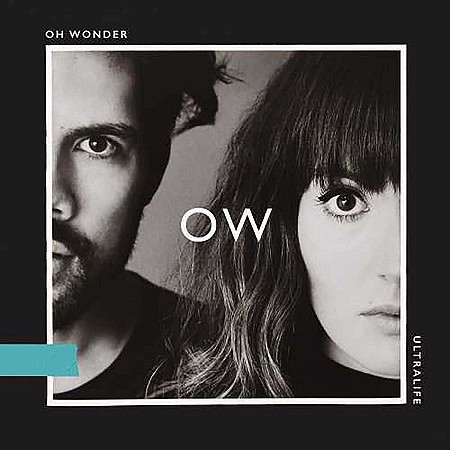 Oh Wonder – Ultralife (2017) mp3 - 320kbps