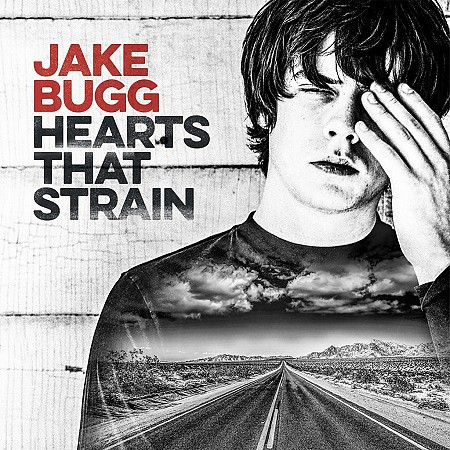 Jake Bugg – Hearts That Strain (2017) mp3 - 320kbps