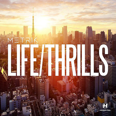 Metrik – LIFE/THRILLS (2016) mp3 - 320kbps
