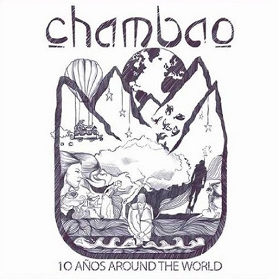 Chambao - 10 Años Around The World (2013) mp3 - 320kbps