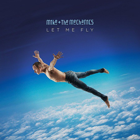 Mike + The Mechanics – Let Me Fly (2017) mp3 - 320kbps