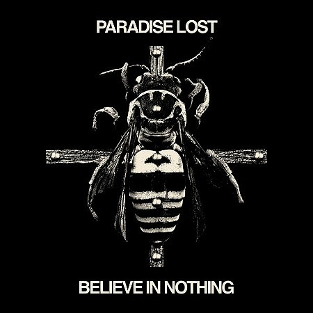 Paradise Lost - Believe In Nothing [Remixed & Remastered] (2018) mp3 - 320kbps