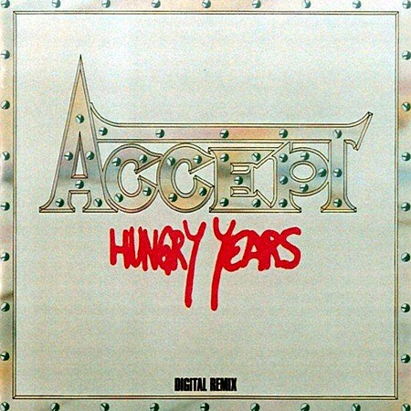 Accept – Hungry Years (Remixed) (2018) mp3 - 320kbps