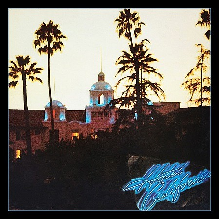 Eagles – Hotel California(40th Anniversary Expanded Edition)(2017) mp3 - 320kbps