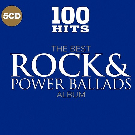 V.A. 100 Hits The Best Rock & Power Ballads Album (2017) mp3 - 250kbps