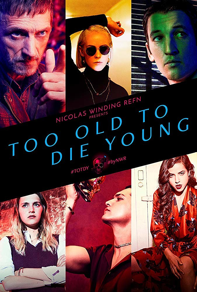 Too Old to Die Young 1x05 y 1x05 Español Disponible