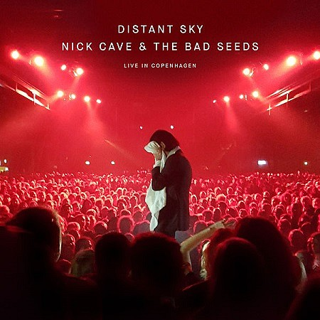 Nick Cave & The Bad Seeds - Distant Sky (Live in Copenhagen) [EP] (2018) mp3 - 320kbps