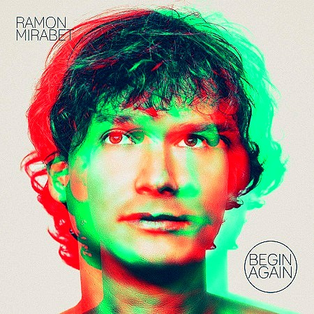 Ramon Mirabet - Begin Again (2019) mp3 - 320kbps