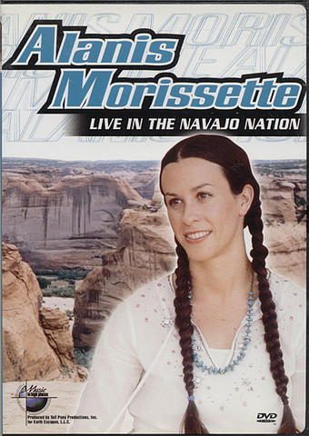 Alanis Morissette ‎– Live In The Navajo Nation