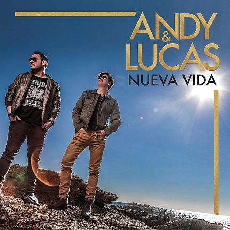 Andy & Lucas – Nueva vida (2018) mp3 - 320kbps