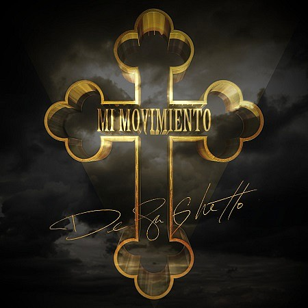 De La Ghetto – Mi Movimiento (2018) mp3 - 320kbps