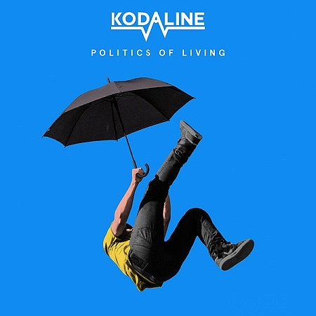 Kodaline - Politics of Living (2018) mp3 - 320kbps