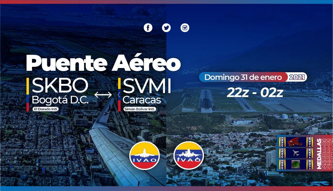 [31 JAN | 22z-02z ] [VE+CO] Airbridge SKBO-SVMI.