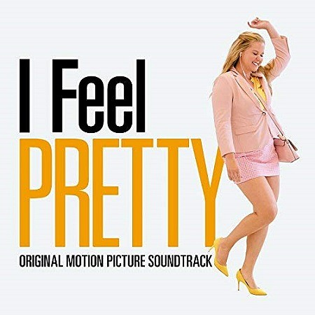BSO I Feel Pretty (V.A.) (2018) mp3 - 320kbps