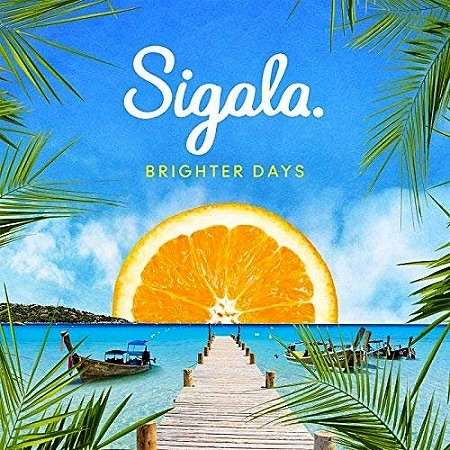 descargar Sigala – Brighter Days (2018) mp3 - 320kbps gratis