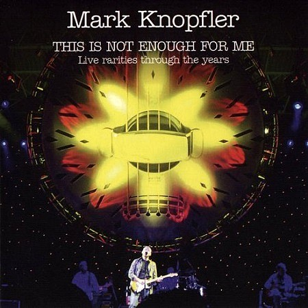 Mark Knopfler – This Is Not Enough For Me (2017)