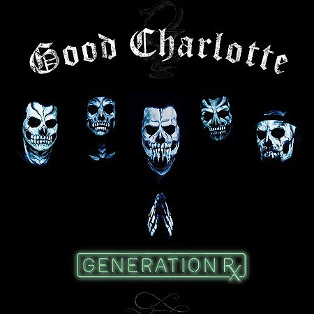 Good Charlotte - Generation Rx (2018) mp3 - 320kbps