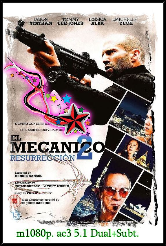 Mechanic: Resurrection [m1080p. ac3 5.1 Dual+Subt.][2016 Acción, Thriller][VS]