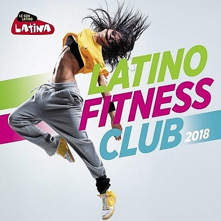 descargar V.A. Latino Fitness Club (2018) mp3 - 320kbps gratis