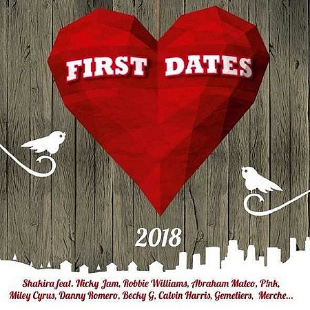 V.A. First Dates 2018 mp3 - 320kbps