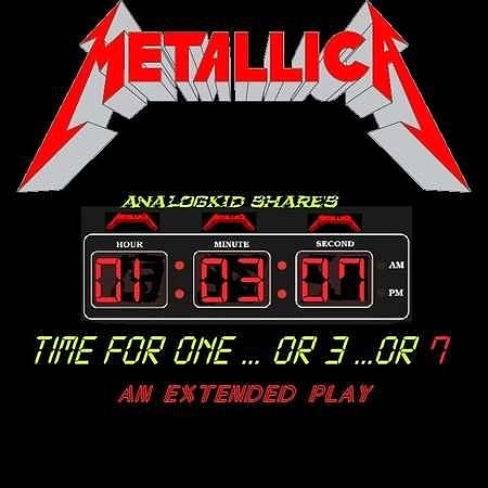 Metallica - Time For One...Or 3...Or 7 (EP) (2018) mp3 - 320kbps