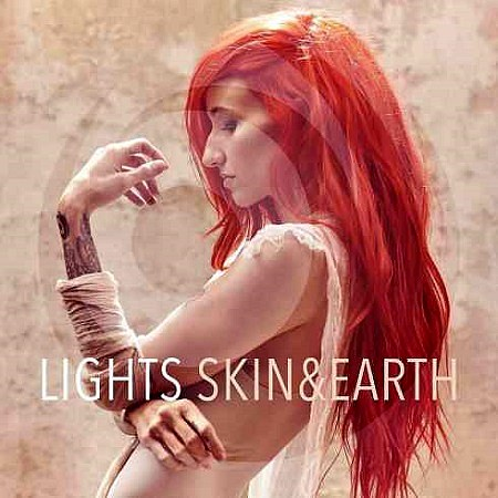 Lights – Skin & Earth (2017) mp3 - 320kbps