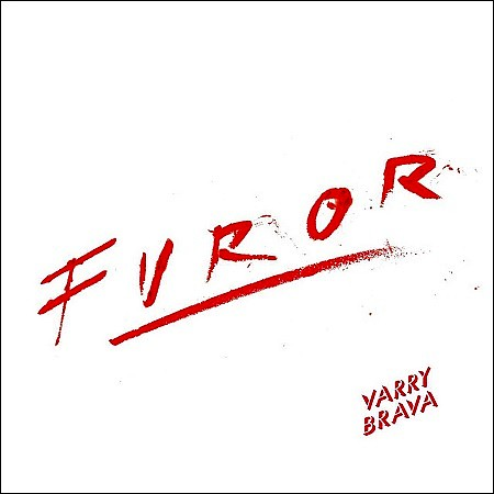 Varry Brava – Furor (2018) mp3 - 320kbps