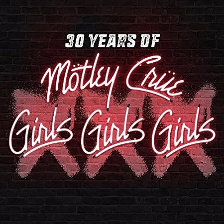 Motley Crue – Girls Girls Girls (Remastered Deluxe) (2017) mp3 - 320kbps