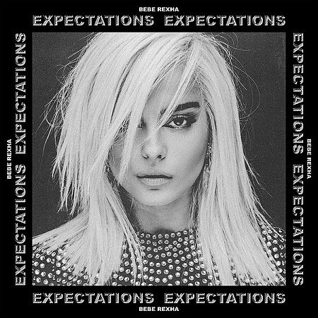 Bebe Rexha - Expectations (2018) mp3 - 320kbps