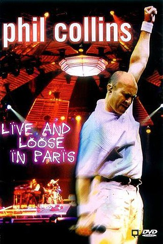 Phil Collins: Live and Loose in Paris [DVD5]