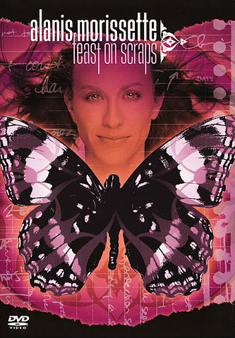 Alanis Morissette – Feast on Scraps [DVD5]