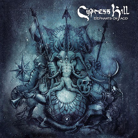 Cypress Hill - Elephants on Acid (2018) mp3 - 320kbps